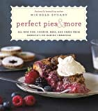[( Perfect Pies & More: All New Pies, Cookies, Bars, and Cakes from America's Pie-Baking Champion By Stuart, Michele ( Author ) Hardcover Oct - 2013)] Hardcover