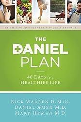 Plan Daniel: 40 Days To A Healthier Life = The Daniel Plan by Rick Warren (2013-12-01)