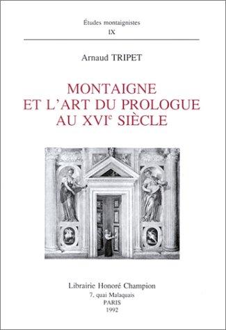 Montaigne et l'Art du prologue au XVIe siècle