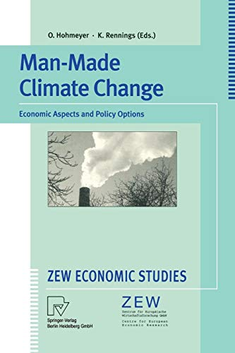 Man-Made Climate Change. Economic Aspects and Policy Options (ZEW Economic Studies Vol. 1) (Böden Wissenschaft Und Management)