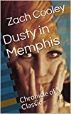 Dusty in Memphis: Chronicle of a Classic (English Edition)