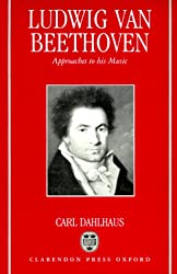 Ludwig van Beethoven: Approaches to His Music