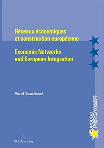 Reseaux Economiques Et Construction Europeenne/eco...