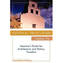National Trust Guide Santa Fe: America's Guide for Architecture and History Travelers (National Trust City Guides)