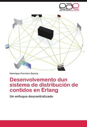 Desenvolvemento Dun Sistema de Distribucion de Contidos En ERLANG