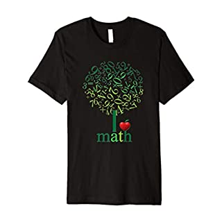 I Love Math T Shirt For mathematicians, Teachers students