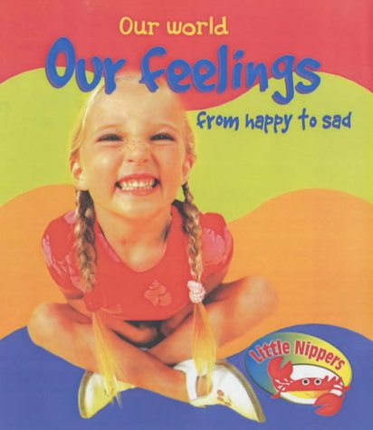 Our feelings from happy to sad