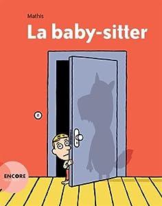 """Afficher """"La baby-sitter"""""""