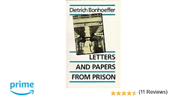 letters and papers from prison the enlarged edition ebethge amazoncouk dietrich bonhoeffer eberhard bethge 9780334008941 books