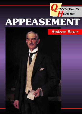 Questions in History – Appeasement