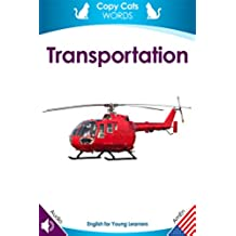 Transportation (American English audio): English for Young Learners (ELL / ESL) (Copy Cats) (English Edition)