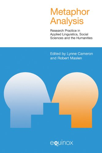Metaphor Analysis: Research Practice in Applied Linguistics, Social Sciences and the Humanities (Studies in Applied Linguistics)