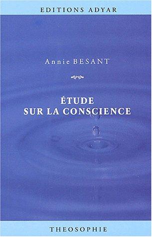 Etude sur la conscience par Annie Besant