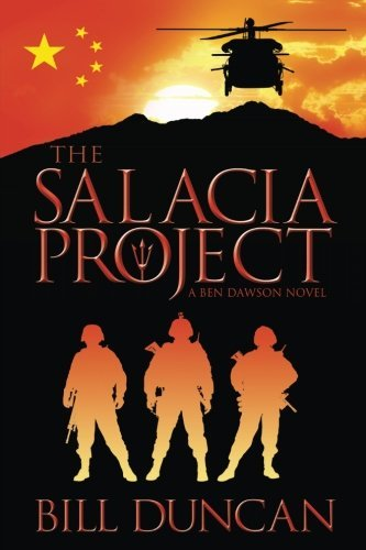 The Salacia Project: A Ben Dawson Novel: Volume 1 (Brystol Foundation Series) by Bill Duncan (2013-11-23)