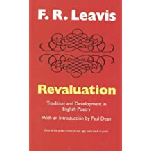 Revaluation: Tradition and Development in English Poetry (Leavis)