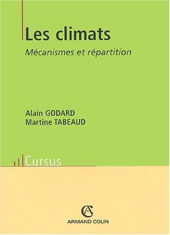 Les climats : Mécanisme et répartition, 2ème édition