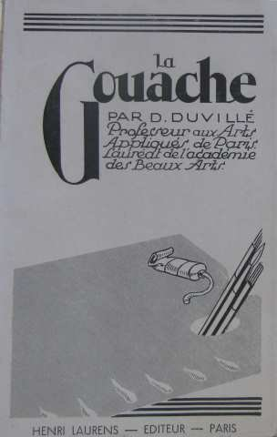 La gouache por Duvillé D.
