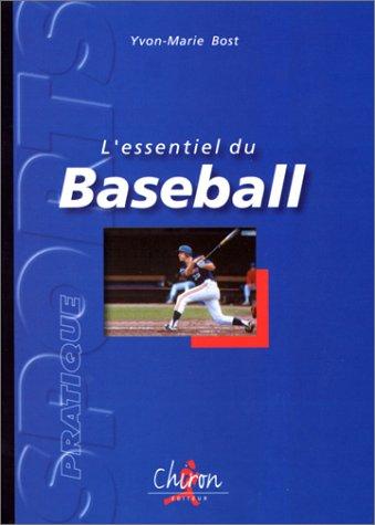 L'essentiel du Base-ball par Bost