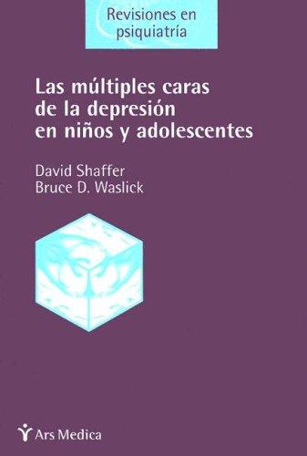 Las múltiples caras de la depresión en niños y adolescentes por David Shaffer