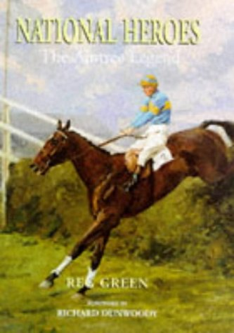 National Heroes: Aintree Legend por Reg Green