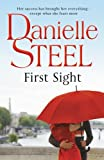 First Sight: Written by Danielle Steel, 2013 Edition, Publisher: Bantam Press [Paperback]