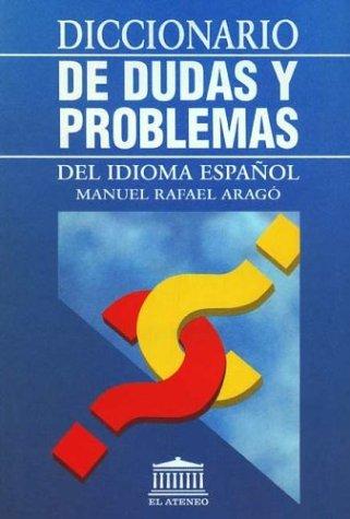 Diccionario De Dudas Y Problemas Del Idioma