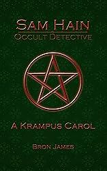 A Krampus Carol (Sam Hain - Occult Detective: Christmas Special)