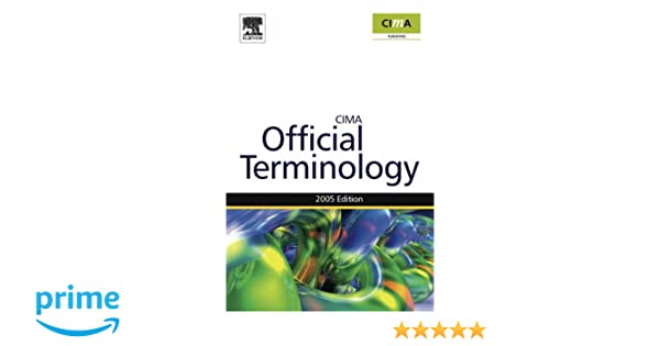 Management Accounting Official Terminology (CIMA Exam Support Books)