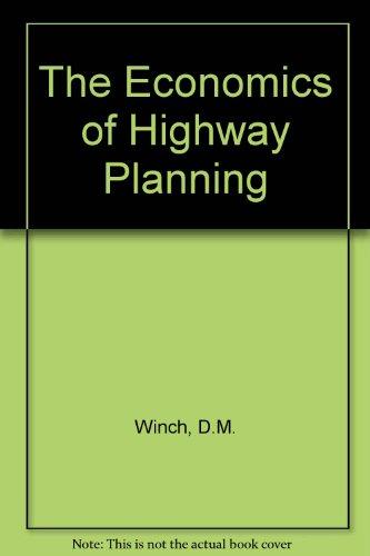 The Economics of Highway Planning