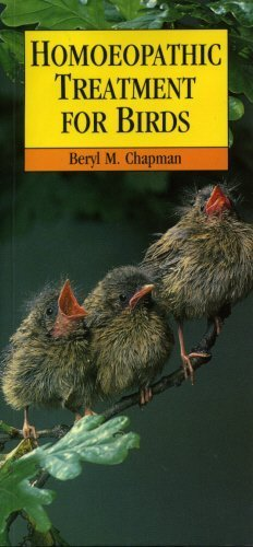 Homoeopathic Treatment for Birds by Beryl M. Chapman (2004-12-02)