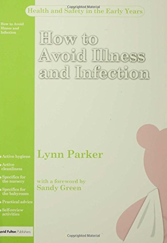 Health and Safety Series 3 Pack: How to Avoid Illness and Infection (Health and Safety for Early Years Settings) by Parker (2006-03-31)