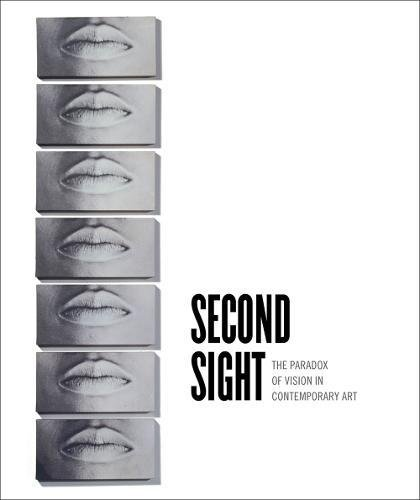 Second Sight : The Paradox of Vision in Contemporary Art par Ellen Y. Tani