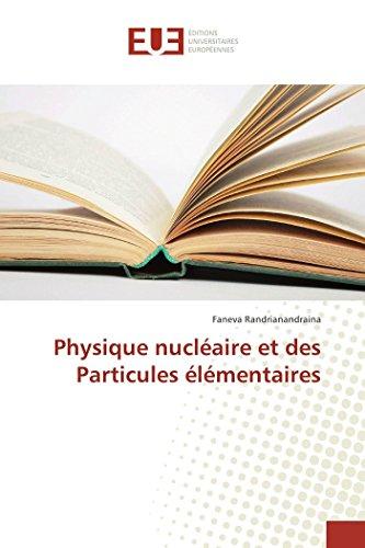 Physique nucléaire et des Particules élémentaires