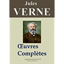 Jules Verne : Oeuvres complètes entièrement illustrées (160 titres et 5400 gravures) (French Edition)