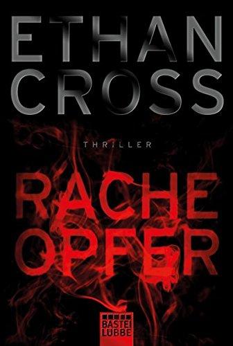 Cross, Ethan: Racheopfer