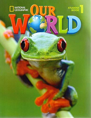 Our world. Student's book. Per la Scuola elementare