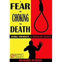 A Fear Of Choking To Death