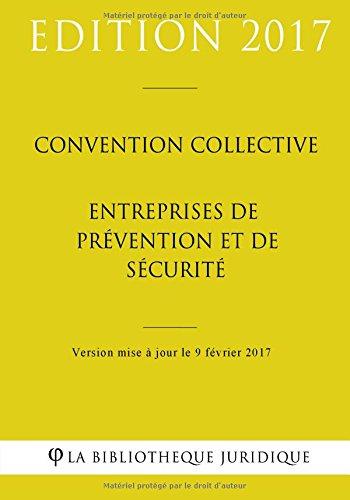 Convention collective Entreprises de prévention et de sécurité