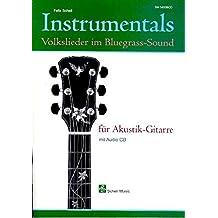 Instrumentals, Volkslieder im Bluegrass Sound für Akustik-Gitarre