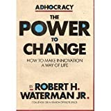Adhocracy-the Power to Change; the Larger Agenda Series