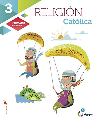 Religión católica 3º Primaria - Andalucia (Ágape)