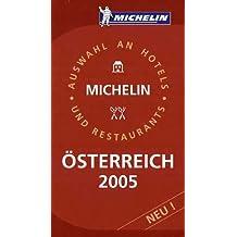 Michelin Rote Führer; Michelin The Red Guide; Michelin Le Guide Rouge : Österreich 2005