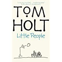 Little People by Tom Holt (2003-03-06)
