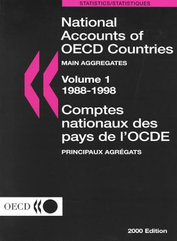 National Accounts of Oecd Countries: Main Aggregates 1988/1998 Volume 1 (National Accounts of Oecd Countries/Comptes Nationaux Des Pays De L'ocde)