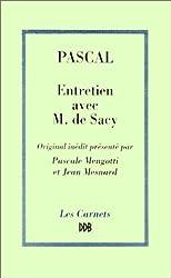 Entretien avec M. de Sacy sur Epictète et Montaigne
