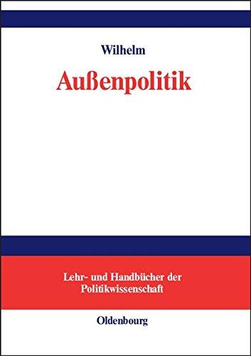 Außenpolitik (Lehr- und Handbücher der Politikwissenschaft)