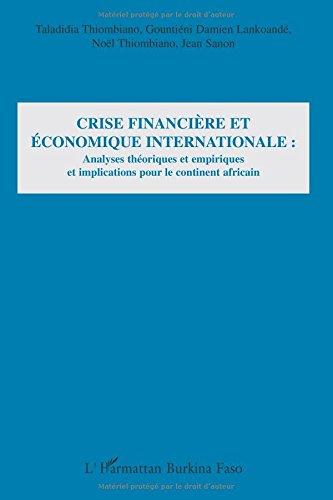 crise-financire-et-conomique-internationale-analyses-thoriques-et-empiriques-et-implications-pour-le-continent-africain