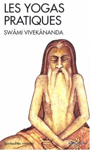 Les Yogas pratiques par Swami Vivekânanda