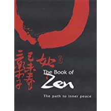 The Book of Zen: The Path to Inner Peace