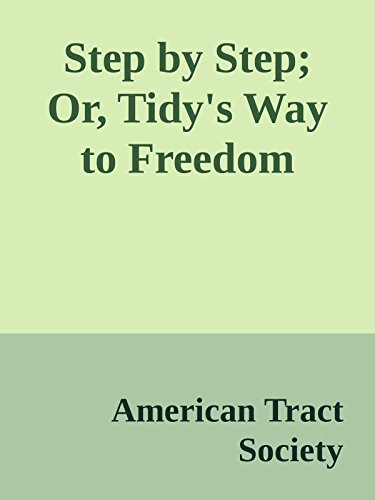 step-by-step-or-tidys-way-to-freedom-annoted-english-edition